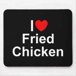 I Love (Heart) Fried Chicken Mouse Pad