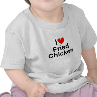 I Love (Heart) Fried Chicken Tshirts