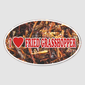 I Love Heart Fried Grasshopper Oval Sticker