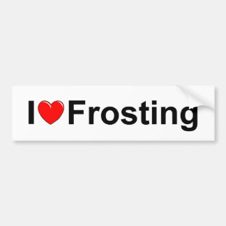 I Love (Heart) Frosting Bumper Sticker