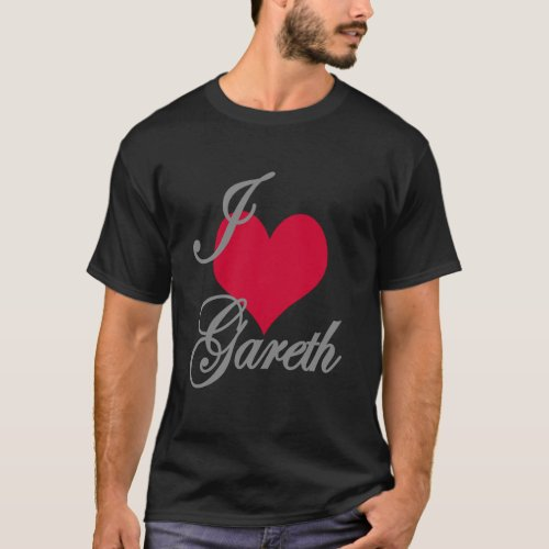 I Love Heart Gareth Dark T_Shirt