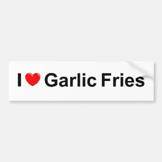 I Love (Heart) Garlic Fries Bumper Sticker