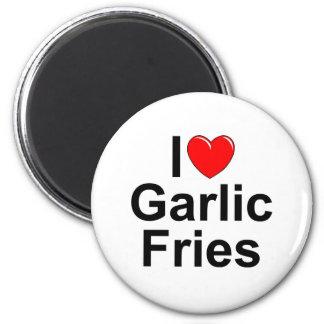 I Love (Heart) Garlic Fries Fridge Magnet