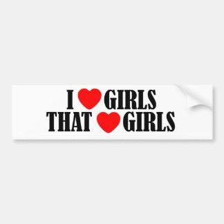 I love (heart) Girls That Love (heart) girls Bumper Sticker