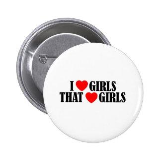 I love (heart) Girls That Love (heart) girls 2 Inch Round Button