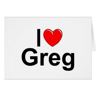 I Love (Heart) Greg Card