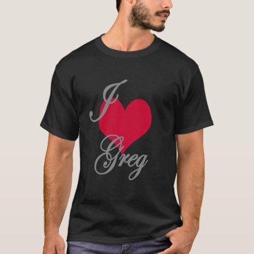 I Love Heart Greg Dark T_Shirt