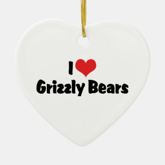 I Love Heart Grizzly Bears Ceramic Ornament