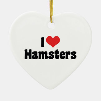 I Love Heart Hamsters Ceramic Ornament