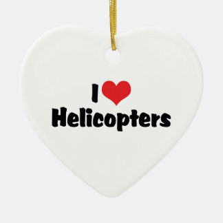 I Love Heart Helicopters Ceramic Ornament