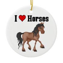 I love (heart) Horses Ceramic Ornament