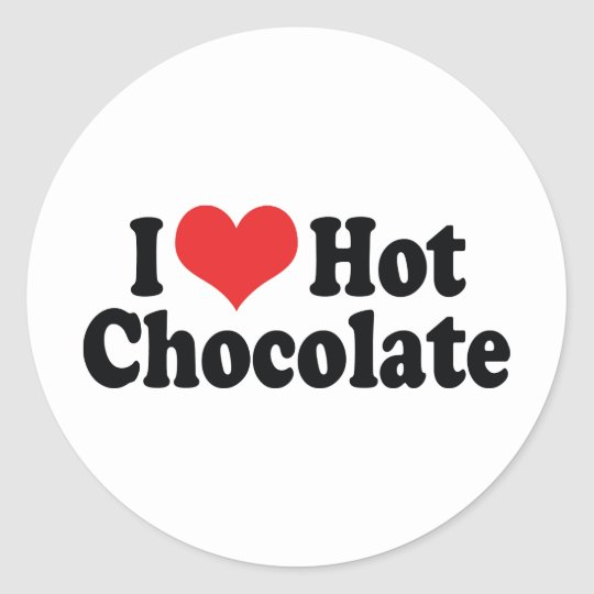 I Love Heart Hot Chocolate - Hot Cocoa Lovers Classic Round Sticker