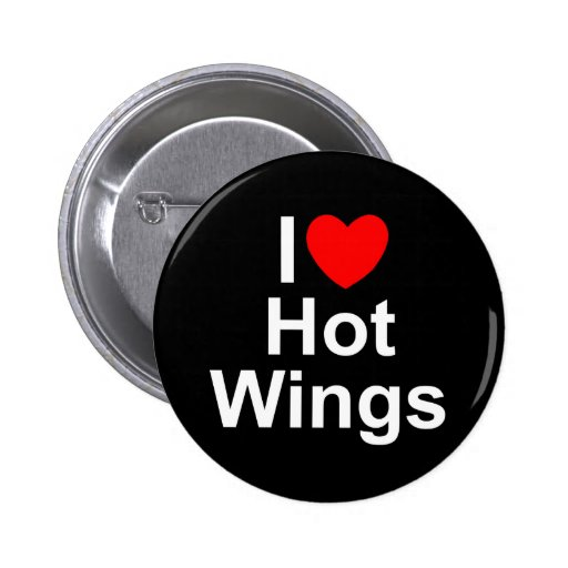 I Love (Heart) Hot Wings Buttons