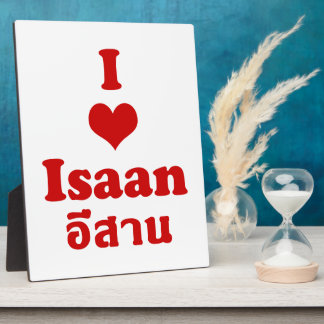 I Love Heart Isaan Display Plaques