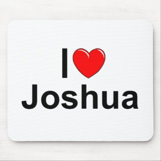 I Love (Heart) Joshua Mouse Pad