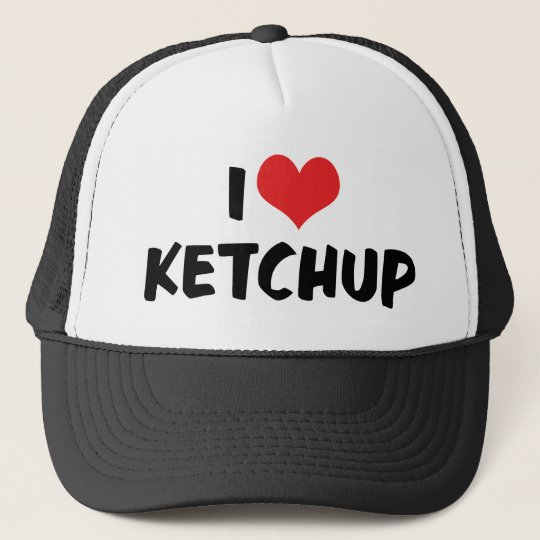 I Love Heart Ketchup - Catsup Lover Trucker Hat