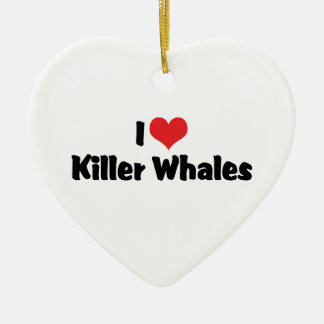 I Love Heart Killer Whales Ceramic Ornament