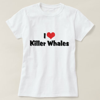 I Love Heart Killer Whales T-Shirt