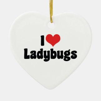 I Love Heart Ladybugs - Ladybug Lovers Ceramic Ornament