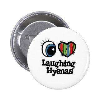 I Love (Heart) Laughing Hyenas Pin