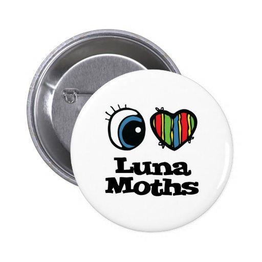 I Love (Heart) Luna Moths Pin