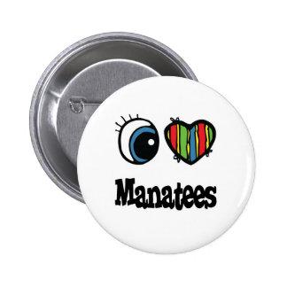 I Love (Heart) Manatees Button