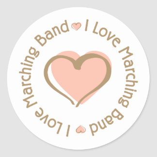 I Love Heart Marching Band Classic Round Sticker