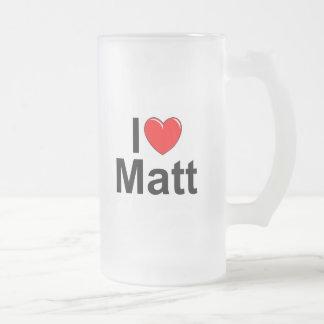 I Love (Heart) Matt 16 Oz Frosted Glass Beer Mug