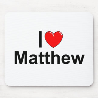 I Love (Heart) Matthew Mouse Pad