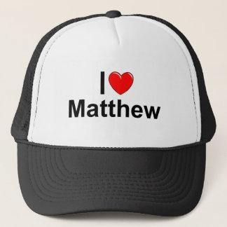 I Love (Heart) Matthew Trucker Hat