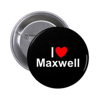 I Love Heart Maxwell Pinback Buttons