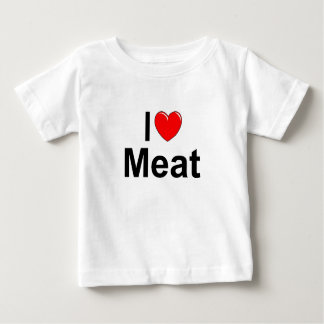 I Love (Heart) Meat Baby T-Shirt