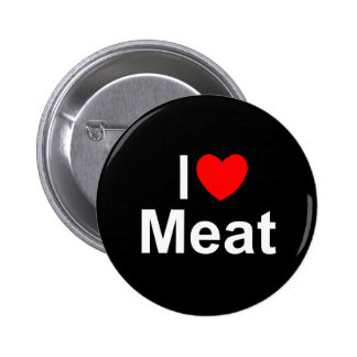 I Love (Heart) Meat Button