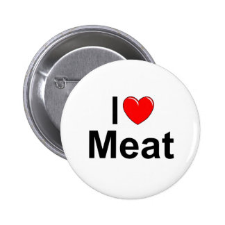I Love Heart Meat Pinback Buttons