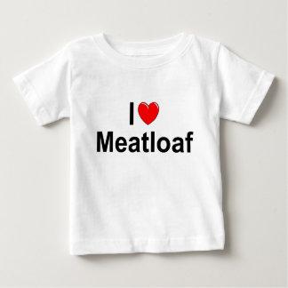 I Love (Heart) Meatloaf Baby T-Shirt