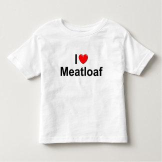I Love (Heart) Meatloaf Toddler T-shirt