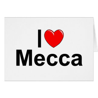 I Love (Heart) Mecca Greeting Cards