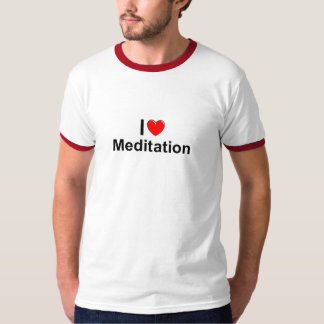I Love (Heart) Meditation T-Shirt