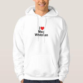 I Love (Heart) Meg Whitman Hoodie
