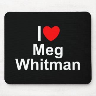I Love (Heart) Meg Whitman Mouse Pad