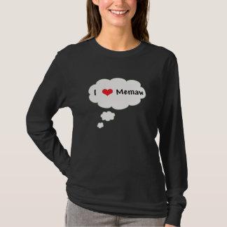 I Love (Heart) Memaw T-Shirt