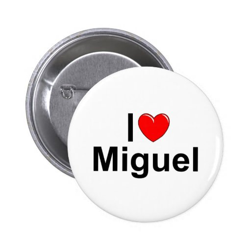 I Love (Heart) Miguel Pins