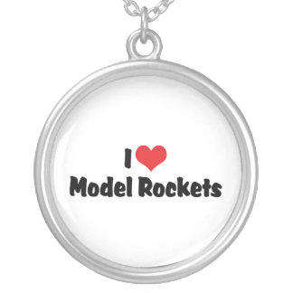 I Love Heart Model Rockets - Rocketry Lover Silver Plated Necklace