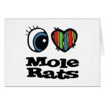 I Love (Heart) Mole Rats Greeting Card