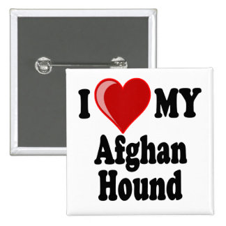 I Love (Heart) My Afghan Hound Dog 2 Inch Square Button