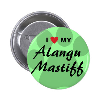 I Love (Heart) My Alangu Mastiff Pinback Button