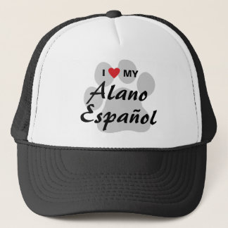 I Love (Heart) My Alano Espanol Trucker Hat