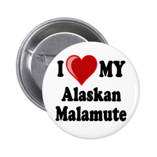 I Love (Heart) My Alaskan Malamute Dog Pinback Button