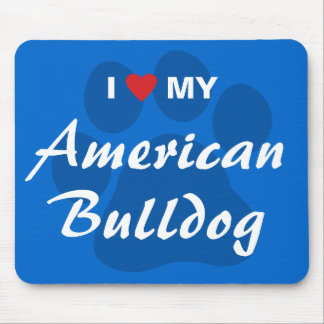 I Love (Heart) My American Bulldog Mouse Pad