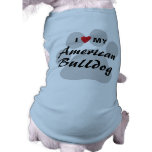 I Love (Heart) My American Bulldog Shirt